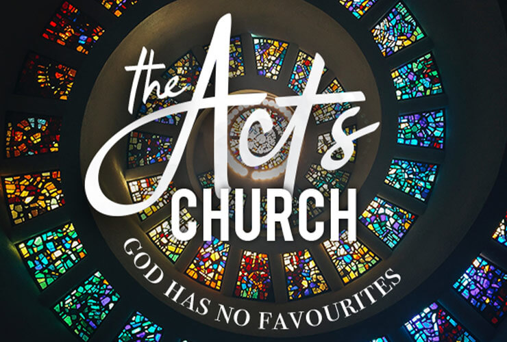 The Acts church – God has no favourites